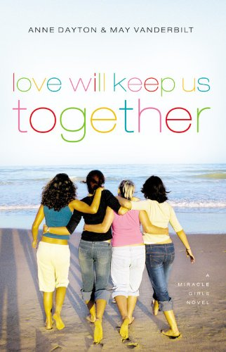 Download Love Will Keep Us Together (Miracle Girls) pdf epub