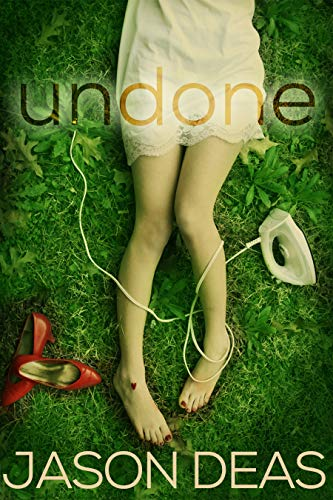 undone (Burt Bigsley Mystery Book 1)