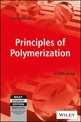 Principles Of Polymerization, 4Th Ed