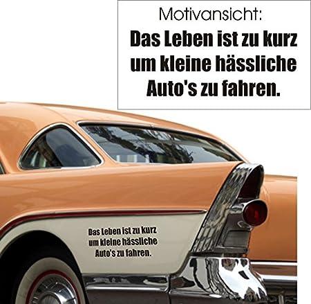 Car Sticker With German Language Quote Das Leben Ist Zu Kurz Um