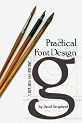 Practical Font Design: 2nd Edition: Rewritten for FontLab 5 Paperback