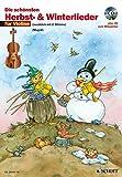 Die schönsten Herbst- und Winterlieder: Sankt Martin, Nikolauslieder und Weihnachtslieder. 1-2 Violinen. Ausgabe mit CD.
