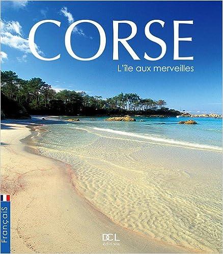 Livres gratuits Corse l'Ile aux Merveilles (Edition Française) pdf epub