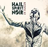 Oi Magoi by Hail Spirit Noir (2014-02-11)