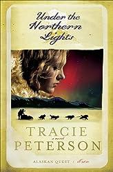 Under the Northern Lights (Alaskan Quest Book #2)