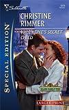 Valentine's Secret Child, Christine Rimmer, 0373281277