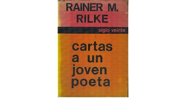 Cartas a Un Joven Poeta: Rainer Maria Rilke: Amazon.com: Books
