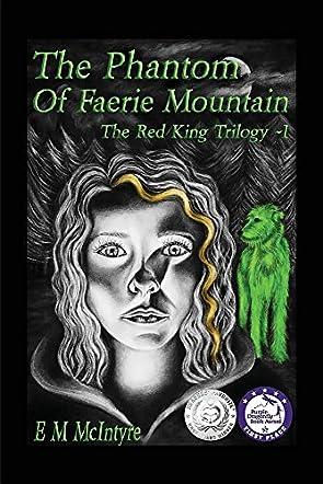 The Phantom of Faerie Mountain