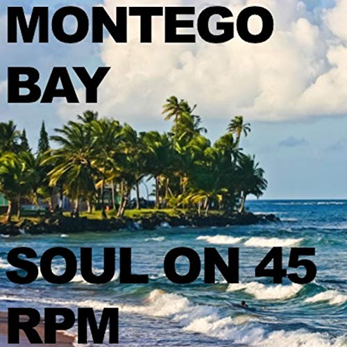 - Montego Bay (Single Version)