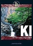 img - for El Ki en Las Artes Marciales (Spanish Edition) book / textbook / text book