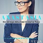 Anastasia: No Strings Attached, Volume Two | Ana Vela
