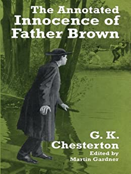 The Annotated Innocence of Father Brown by [Chesterton, G. K.]