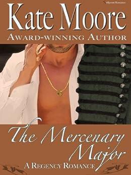 The Mercenary Major by [Moore, Kate]