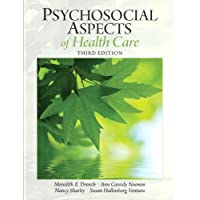 Psychosocial Aspects of Healthcare (3rd Edition) (Drench, Psychosocial Aspects of...