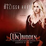 (Un)bidden: Judgement of the Six, Book 4 | Melissa Haag