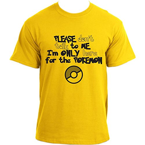 PLEASE-dont-talk-to-ME-Im-ONLY-here-for-the-POKEMON-T-Shirt