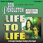 Life to Life: Ashton Ford #4 | Don Pendleton