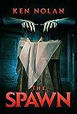 The Spawn by Ken Nolan (2015-02-15)