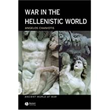 War in the Hellenistic World: A Social and Cultural History