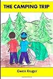 The Camping Trip, Gwen Kruger, 1482586541