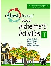 The Best Friends Book of Alzheimer's Activities: Volume One