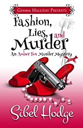 Fashion, Lies, and Murder  (Amber Fox Mysteries book #1) (The Amber Fox Murder Mystery Series)