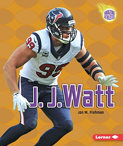 J. J. Watt (Amazing Athletes)