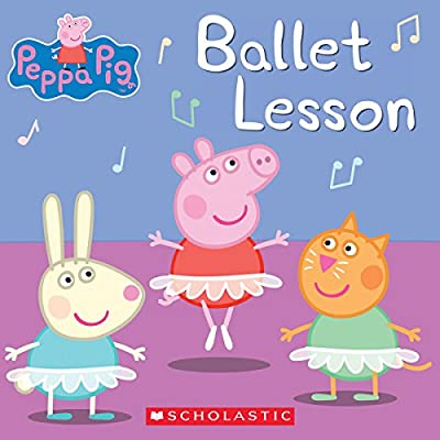 Ballet Lesson (Peppa Pig): Elizabeth Schaefer: 8601421406697