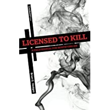 Licensed to Kill: A Field Manual for Mortifying Sin by Brian G. Hedges (2011-06-27)