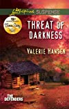Threat of Darkness (Love Inspired Suspense: The Defenders)