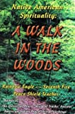 img - for Native American Spirituality: A Walk in the Woods book / textbook / text book