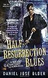 by daniel josa c older half resurrection blues a bone street rumba novel 2015 01 21 mass market paperback