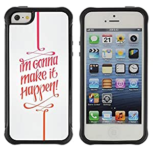 Suave TPU GEL Carcasa Funda Silicona Blando Estuche Caso de protección (para) Apple Iphone 5 / 5S / CECELL Phone case / / It Happen Quote Motivational Text /