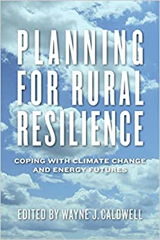 Book Planning for Rural Resilience: Coping with Climate Change and Energy Futures
