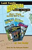 Ladd Family Adventure: Set Two, Books Six to Ten, Lee Roddy, 0880622881