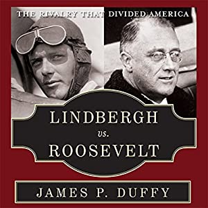 Lindbergh vs. Roosevelt Audiobook