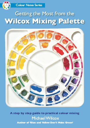 Getting the Most from the Wilcox Mixing Palette (Colour Notes Series)