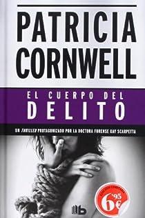 El cuerpo del delito par Cornwell