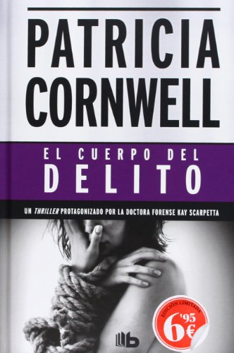 Descargar Libro El Cuerpo Del Delito Patricia D. Cornwell