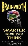 Brainwidth: Smarter That You Think