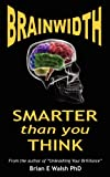 Brainwidth, Brian Everard Walsh, 0986665533