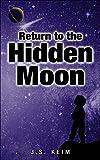 Return to the Hidden Moon (The Hidden Moon Series - Book 2)