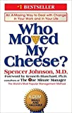 [By Spencer Johnson ] Who Moved My Cheese?: An Amazing Way to Deal with Change in Your Work and in Your Life (Hardcover)【2018】by Spencer Johnson (Author) (Hardcover)