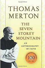 The Seven Storey Mountain Paperback