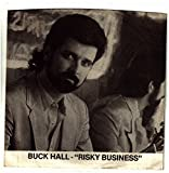 HALL, Buck / Risky Business / 45rpm PROMO record + picture sleeve
