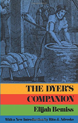 Colonial Costumes It Yourself - The Dyer's Companion
