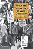 Terror and Democracy in West Germany, Hanshew, Karrin, 1107429455