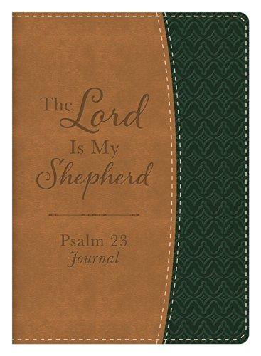 The Lord Is My Shepherd Psalm 23 Journal (Shepherd Staff Book)