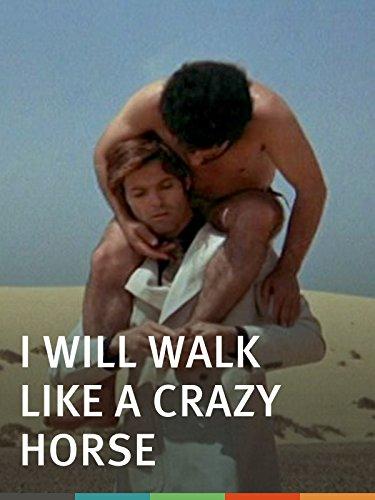 I Will Walk Like a Crazy Horse
