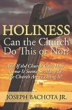Holiness, Joseph Bachota Jr., 0595529461